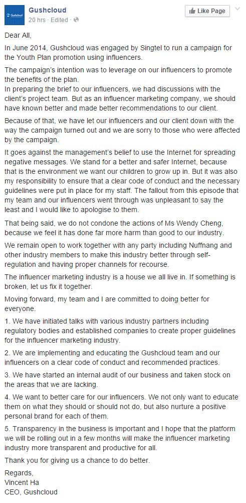 "Public apology from Gushcloud CEO on their Facebook page mentioning that they did not like being exposed by blogger Xiaxue and included cringe-worthy statements to push the blame away such as  ""The influencer marketing industry is a house we all live in. If something is broken, let us fix it together."""