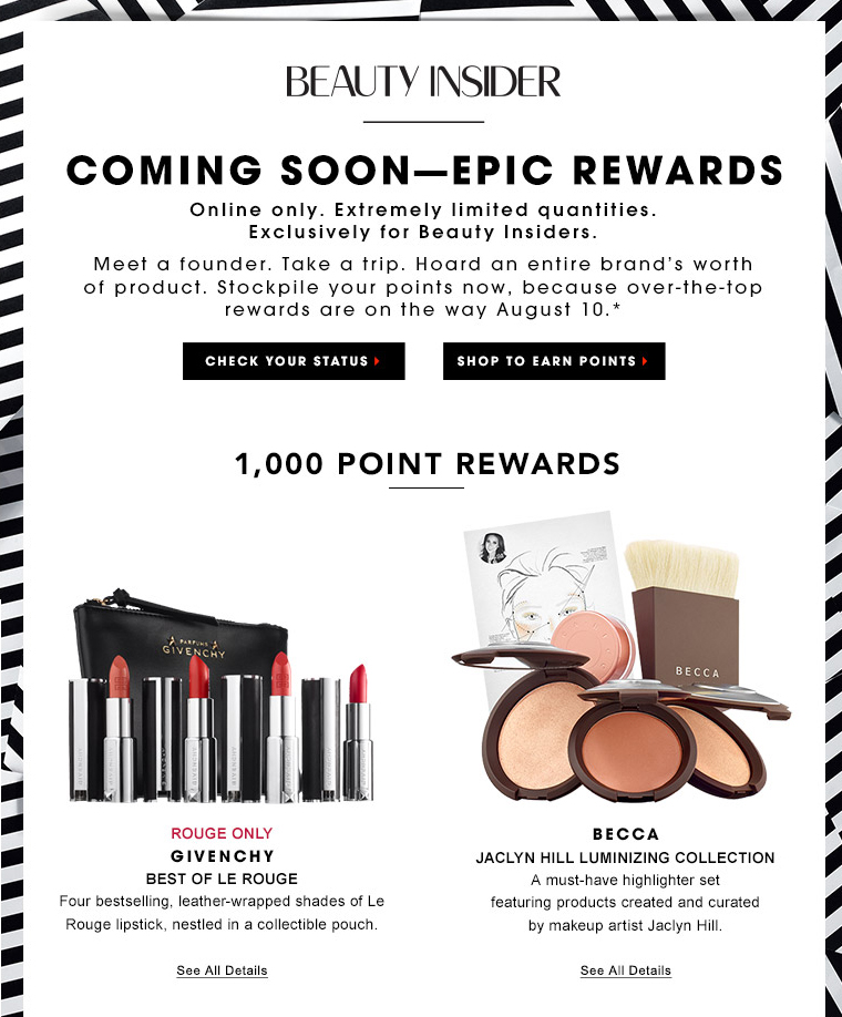 Inside the rewards programme, 1000 points redemption include an exclusive Givenchy Le Rouge set and a Becca highlighter set created by Jaclyn Hill.