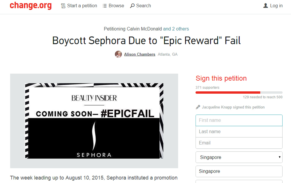 "An  online petition   ""Boycott Sephora After Epic Reward Fail""  targets Sephora Americas CEO Calvin McDonald, Vice President of PR at Jessica Stacey and SVP Marketing & Brand Deborah Yeh"