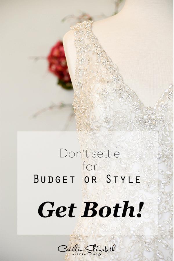Wedding dress budget tips Caitlin Elizabeth Bridal and Alterations