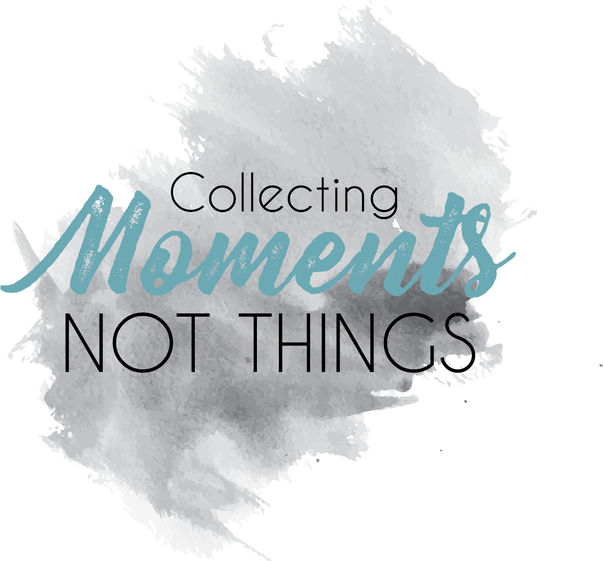 Collecting Moments Not Things Blog