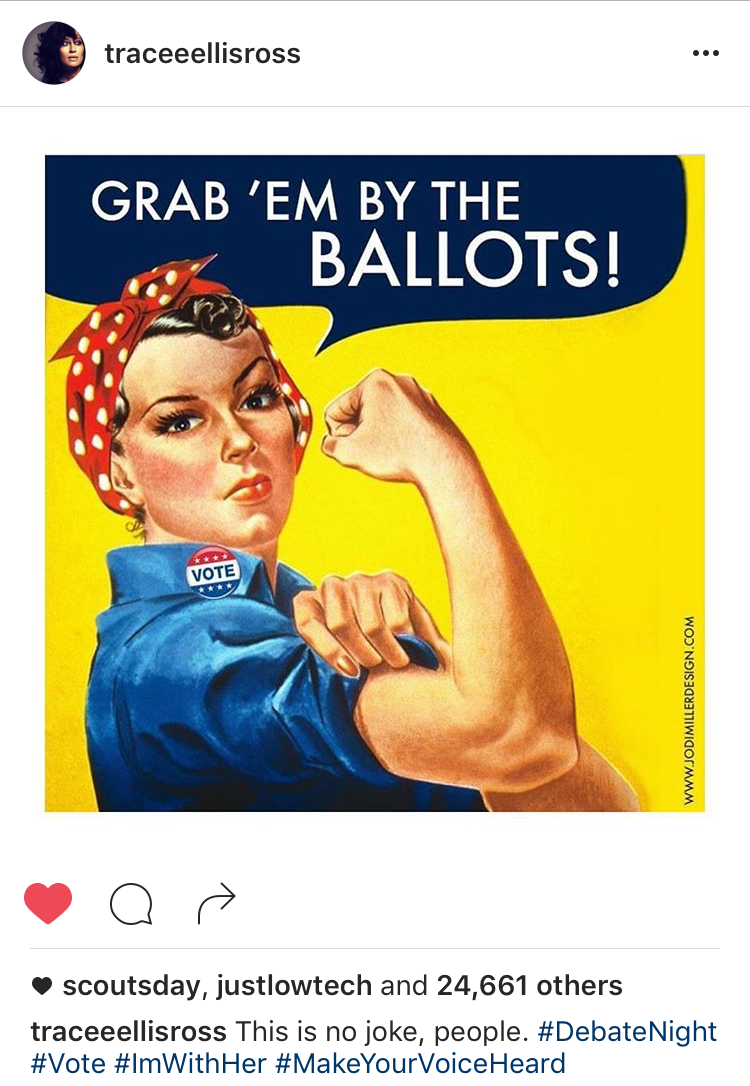 Grab 'em by the Ballots - Reposted by the totally woke, beautiful and talented Tracee Ellis Ross on Debate Night. The meme was inspired by Lindy West's Op-Ed in the NYT.