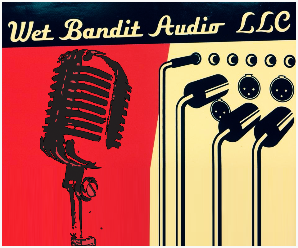 Wet Bandit Audio