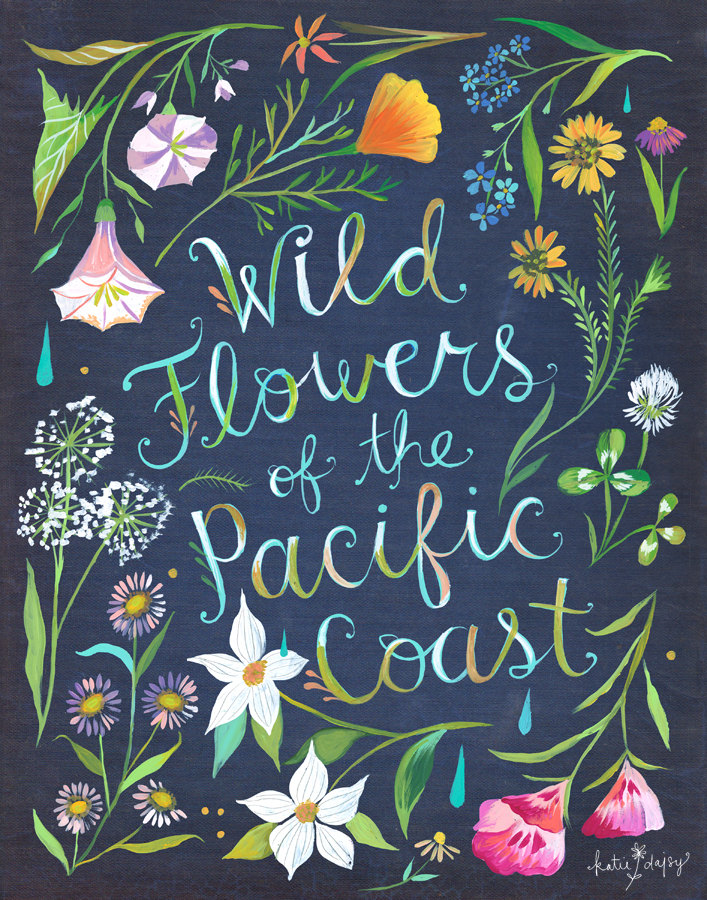 """Wild Flowers of the Pacific Coast"" © Katie Daisy"