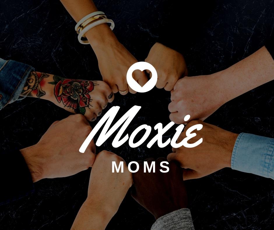 Moxie Moms.jpg