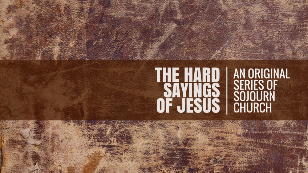 The Hard Sayings Of Jesus (GRAPHIC).png