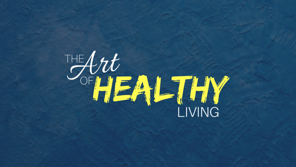 The Art Of Healthy Living - GRAPHIC.png