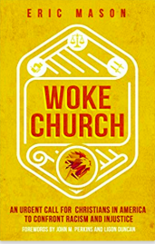 Woke Church - Book by Eric Mason, and Acts 29 Pastor in Philadelphia