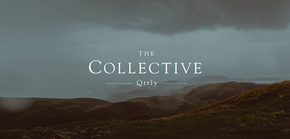 The Collective Quarterly