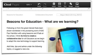 As beacons in education are such a new tool, I have created an online collaborative document that educators can add their knowledge to as we all begin to discover the WHAT, HOW, WHO and WHERE of using them.  The best of the shared knowledge I will add to the Knowledge Base page HERE.
