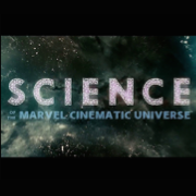 Science of the Marvel Cinematic Universe