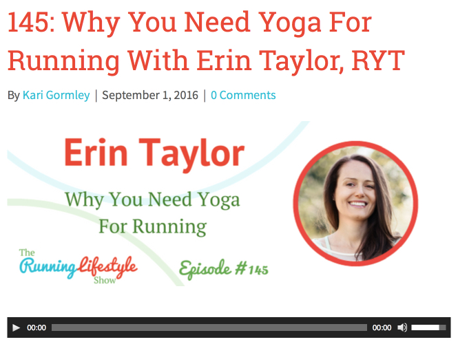http://www.therunninglifestyle.com/145-need-yoga-running-erin-taylor-ryt/