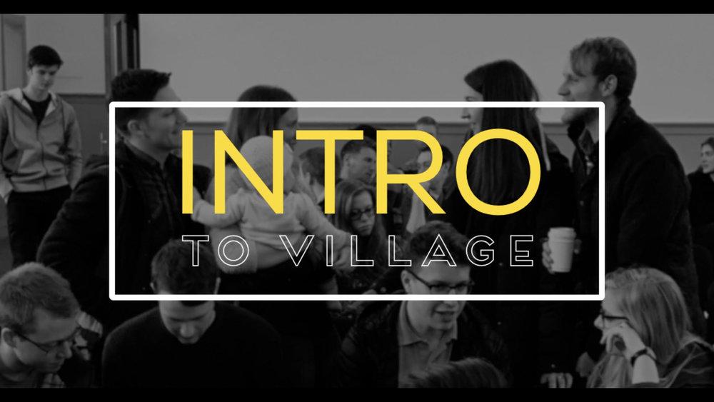 INTRO to Village