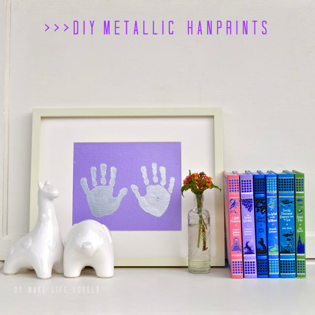 DIY Embossed Metallic Handprints, by Make Life Lovely.jpg