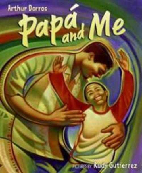 papa-me-arthur-dorros-hardcover-cover-art.jpg