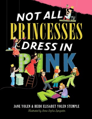 not-all-princesses-dress-in-pink.jpg