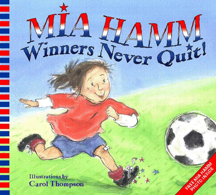 mia hamm winners never quit.jpg
