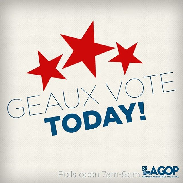 Don't miss your chance to be a voter. Geaux vote, today!