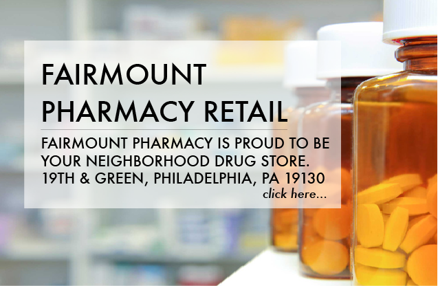 Fairmount Pharmacy is proud to be your neighborhood drug store. READ MORE