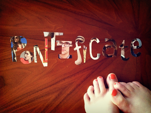 Pontificate Feet
