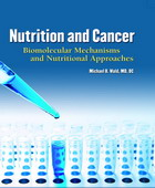 Nutrition & Cancer: Biomolecular Mechanisms & Nutrittional Approaches