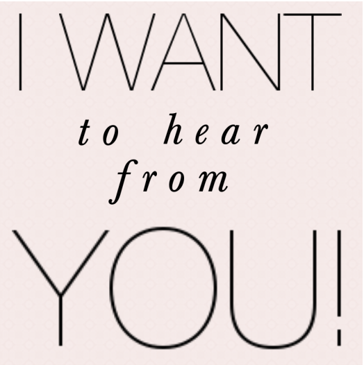 I want to hear from YOU! — Lifestyled