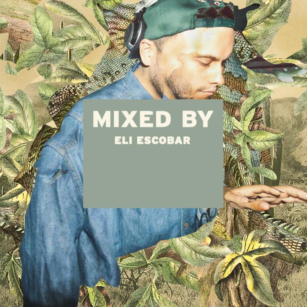 MixedBy_Eli Escobar1.png