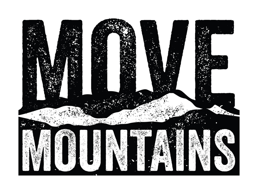 "4.5"" x 5.5"" Graphic Design: ""Move Mountains"""