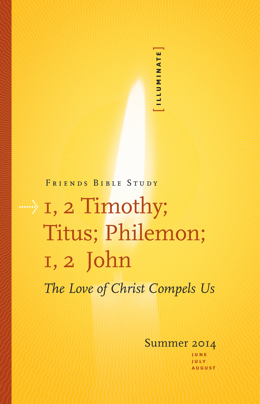 1, 2 Timothy; Titus; Philemon; 1, 2 John