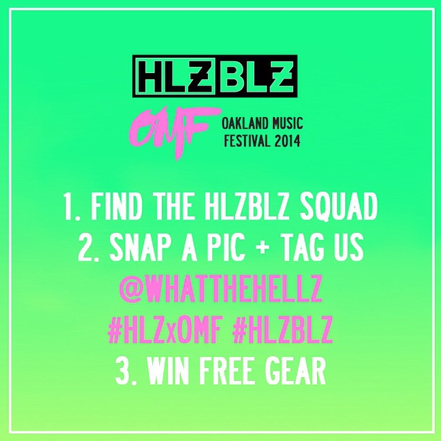 ATTN BAE AREA: The Hellz crew is coming out to party with y'all TOMORROW at Oakland Music Festival!! 🙌 Find our team, post a photo and TAG US @whatthehellz #HLZxOMF #HLZBLZ to win free gear!! See ya out there 😉 #OMF14