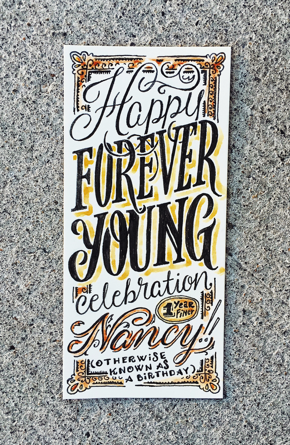 Hand-lettered birthday card for one of my favorite people.