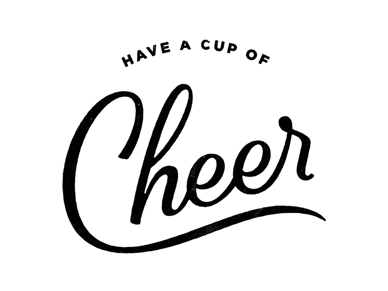 Have A Cup of Cheer 800.jpg