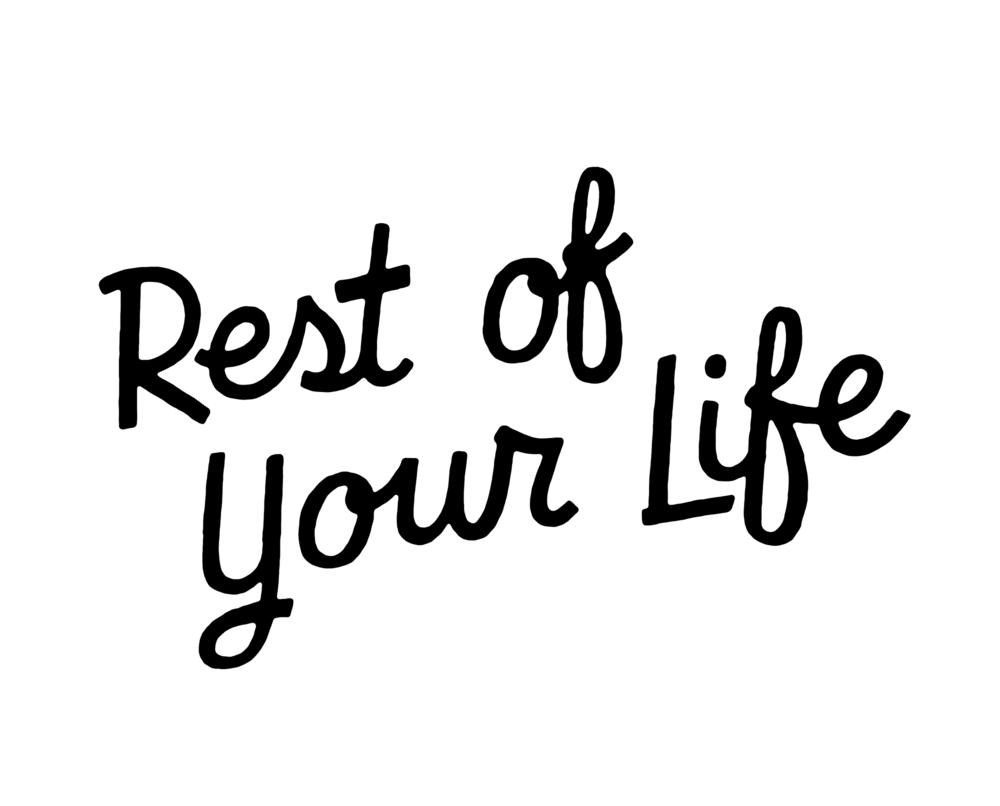 restofyourlife 2.png