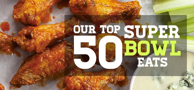 Top 50 Super Bowl Eats