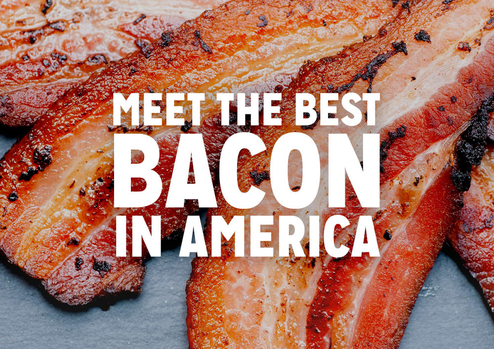 The Best Bacon in America - Now Shipping Nationwide