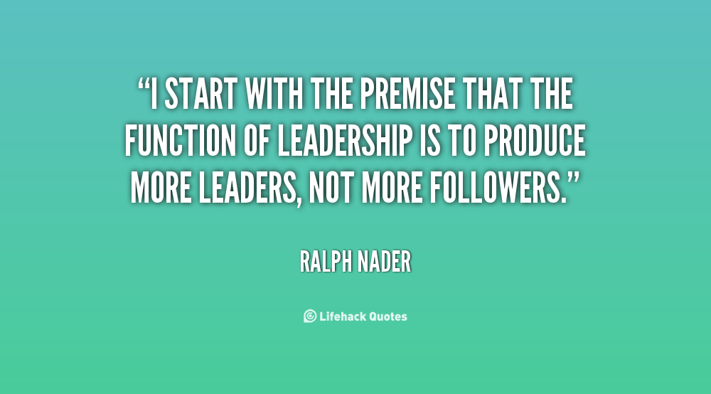 quote-Ralph-Nader-i-start-with-the-premise-that-the-25763.png