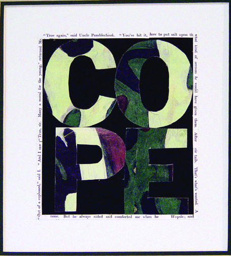 "COPE, 2008 (4 Letter Words Series)  15"" x 12""  Xerox transfer on paper"