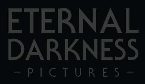 ETERNAL DARKNESS PICTURES