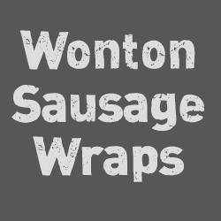 Wonton Sausage Wraps