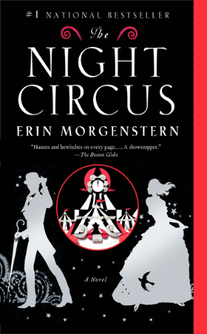 The Night Circus  Erin Morgenstern  Read in January 2015