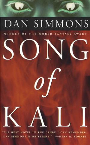 Song of Kali Dan Simmons Read November 2012