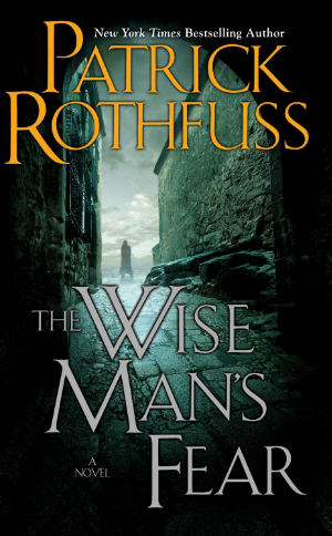 The Wise Man's Fear Patrick Rothfuss Read August 2013