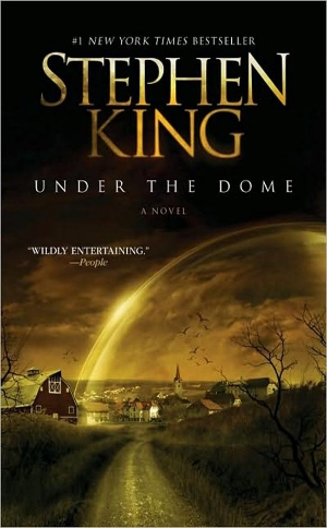 Under the Dome  Stephen King  Read June 2013