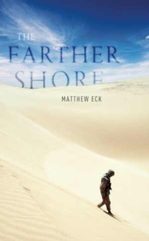 The Farther Shore Matthew Eck Read December 2013