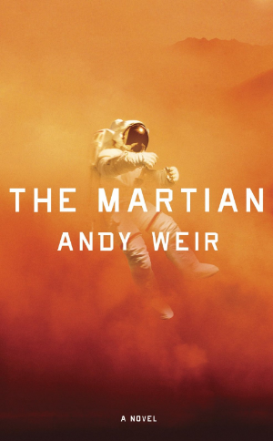 The Martian  Andy Weir  Read May 2014