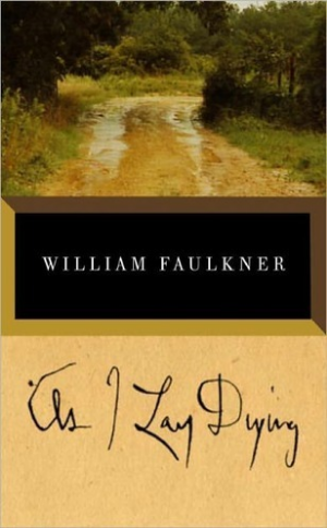 As I Lay Dying William Faulkner Read August 2014