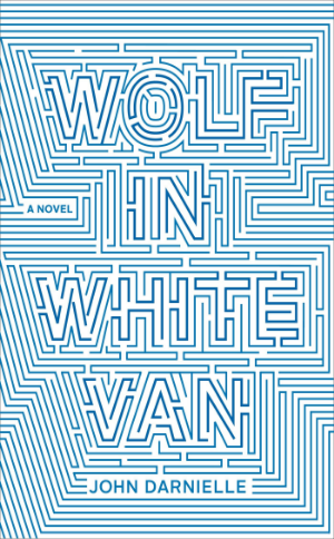 Wolf in White Van  John Darnielle  Read October 2014