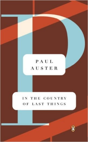 In the Country of Last Things  Paul Auster  Read May-June 2016