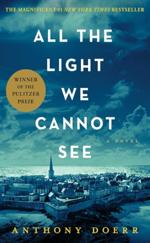 All the Light We Cannot See  Anthony Doerr  Read June-July 2016