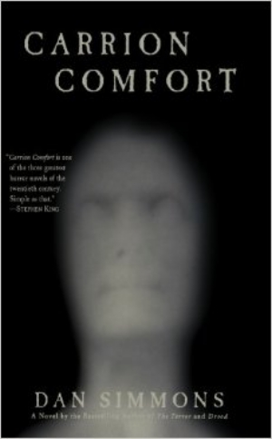 Carrion Comfort Dan Simmons Read August  2016